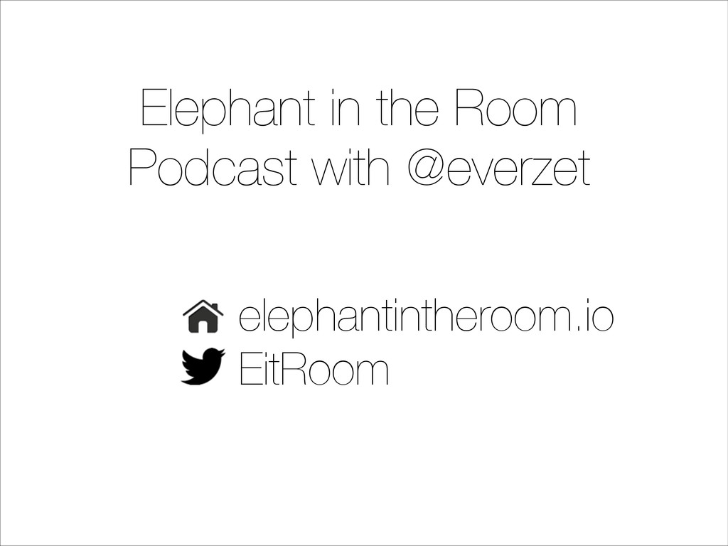 Elephant in the Room Podcast with @everzet elep...