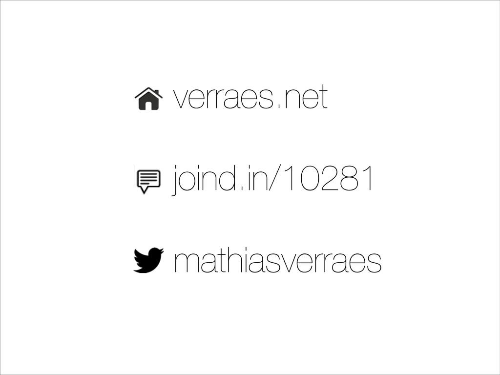 verraes.net ! joind.in/10281 ! mathiasverraes