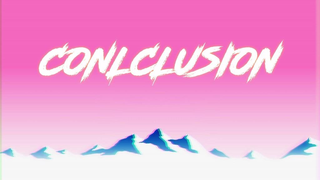 CONLCLUSION