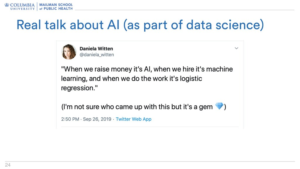 24 Real talk about AI (as part of data science)