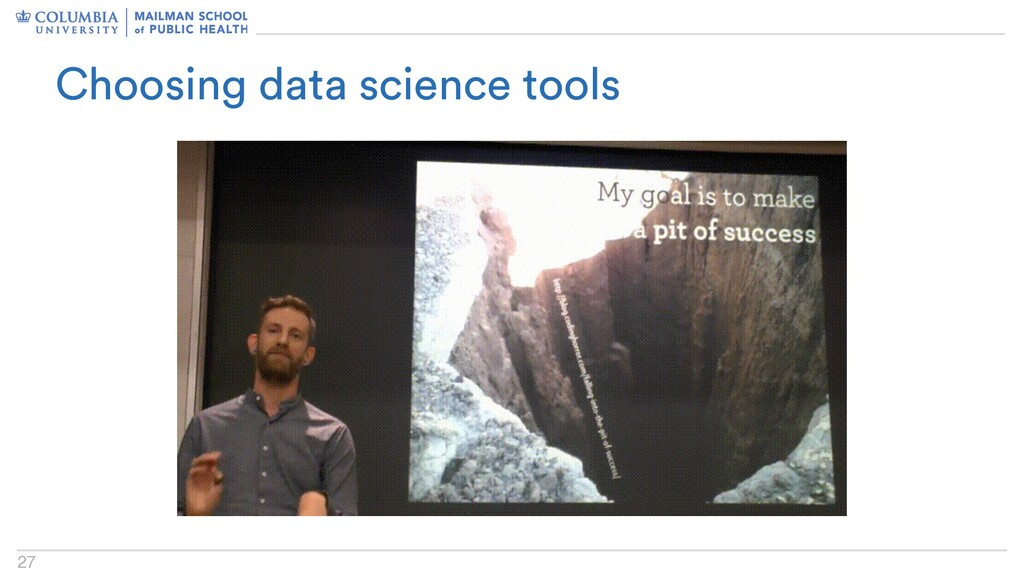 27 Choosing data science tools