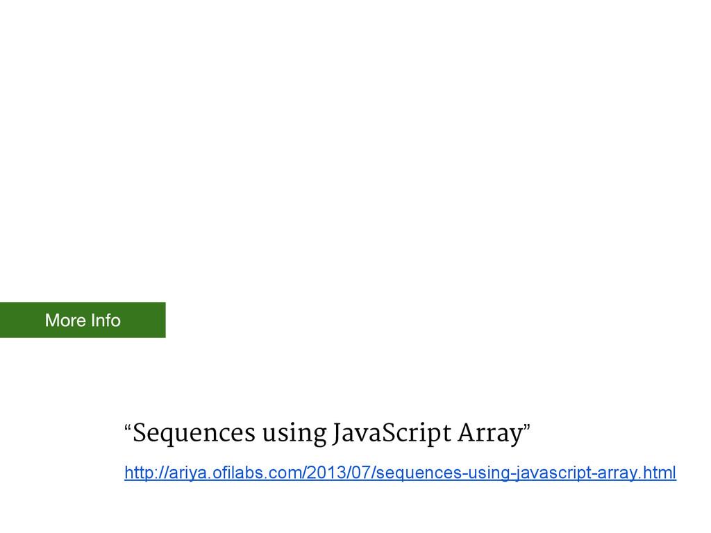 """Sequences using JavaScript Array"" http://ariya..."