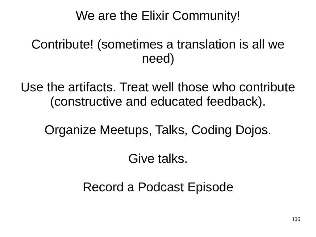 106 We are the Elixir Community! Contribute! (s...