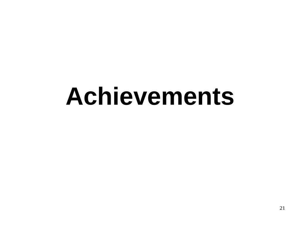 21 Achievements