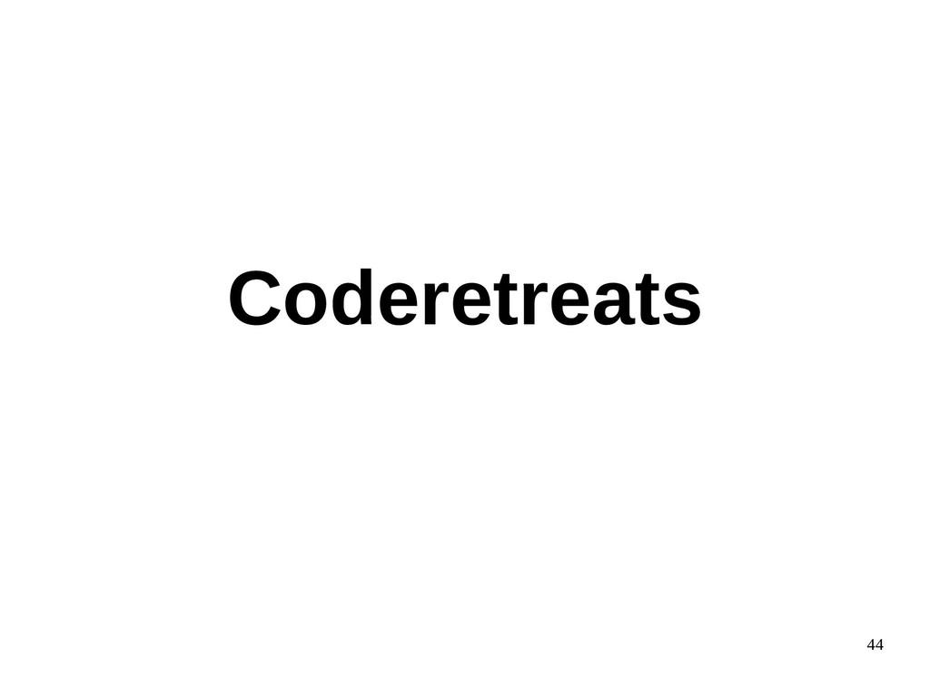44 Coderetreats