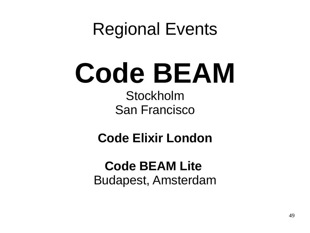 49 Code BEAM Stockholm San Francisco Code Elixi...