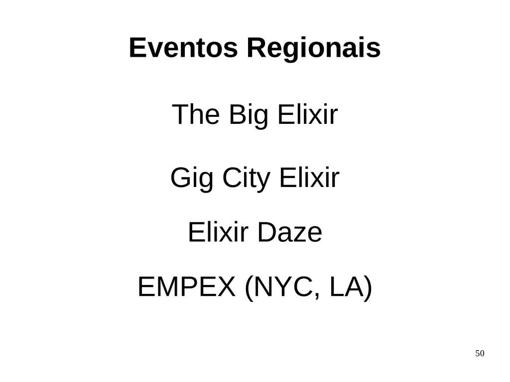 50 The Big Elixir Gig City Elixir Elixir Daze E...