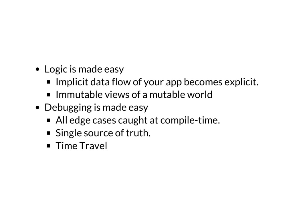 Logic is made easy Implicit data flow of your a...