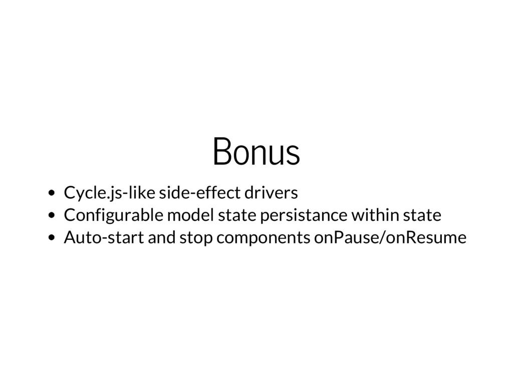 Bonus Cycle.js-like side-effect drivers Configu...