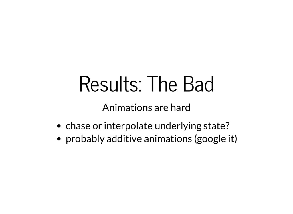 Results: The Bad Animations are hard chase or i...