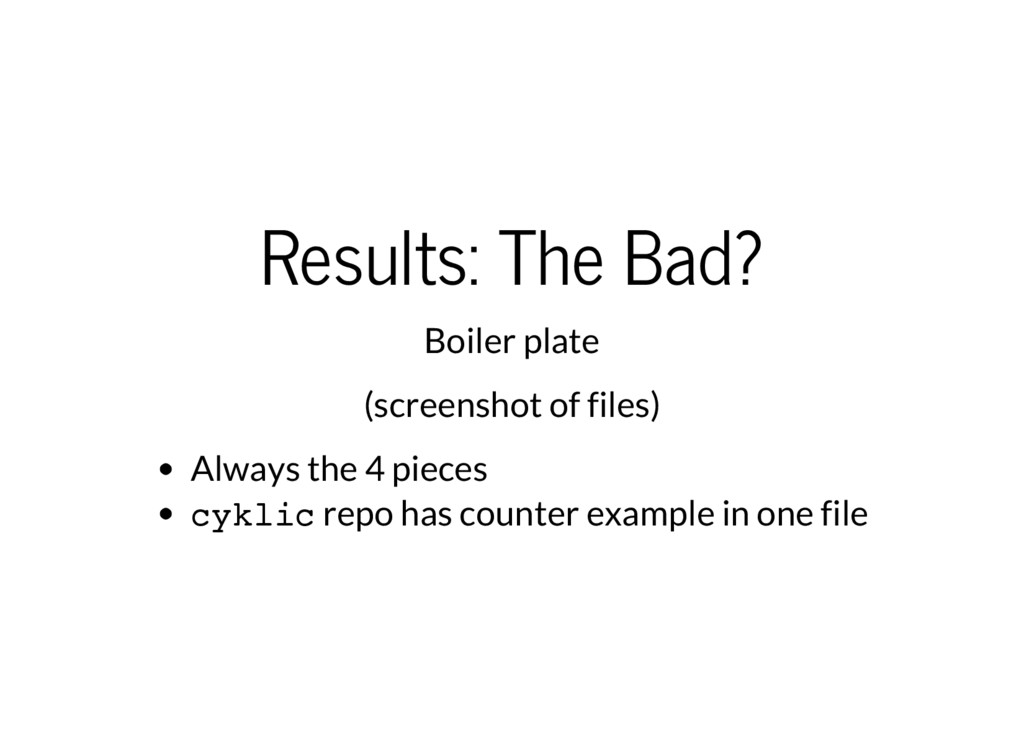 Results: The Bad? Boiler plate (screenshot of f...
