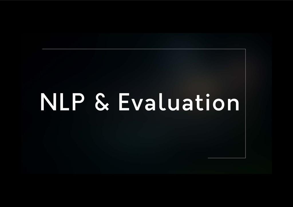 NLP & Evaluation