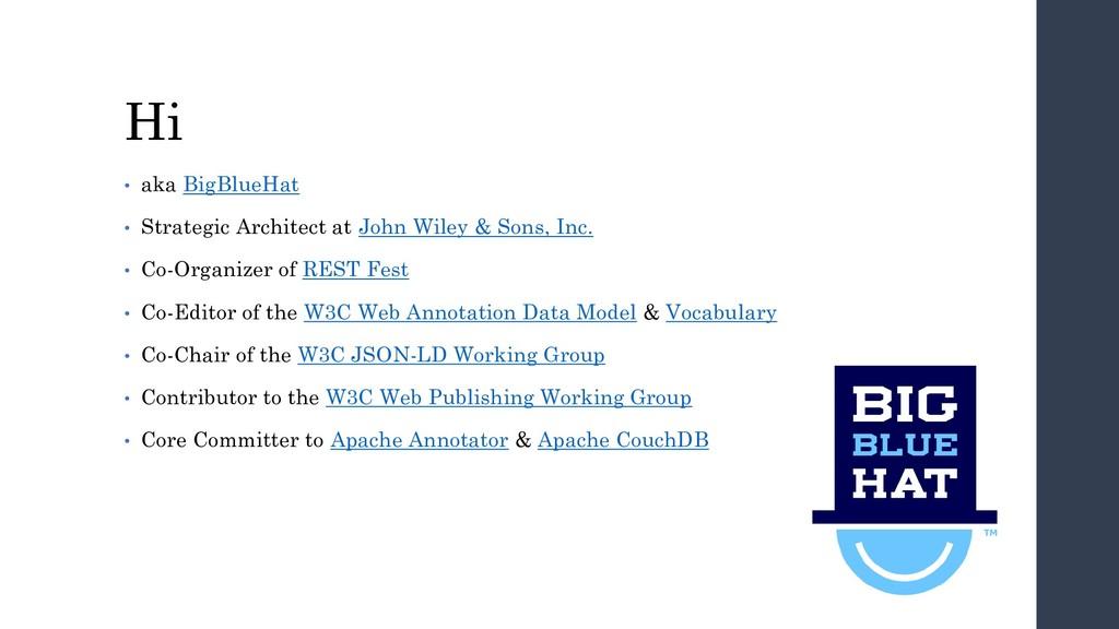 Hi • aka BigBlueHat • Strategic Architect at Jo...