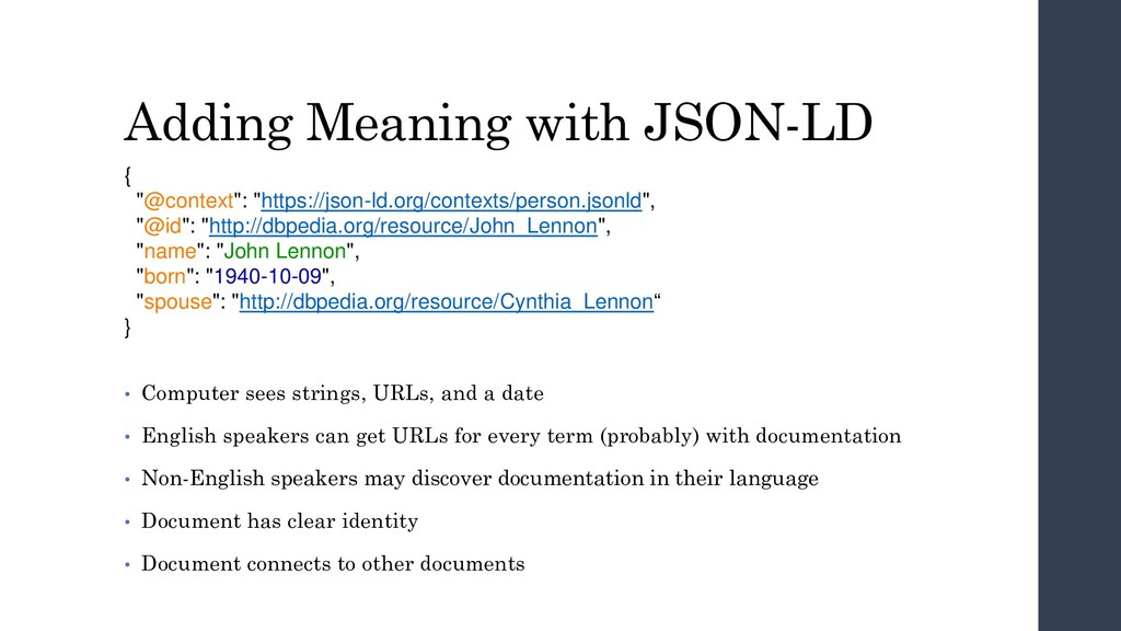 """Adding Meaning with JSON-LD { """"@context"""": """"http..."""