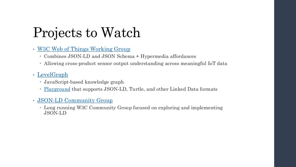 Projects to Watch • W3C Web of Things Working G...