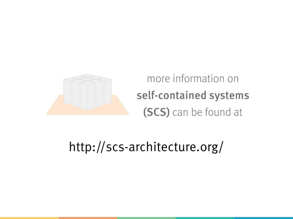 http://scs-architecture.org/ more information o...