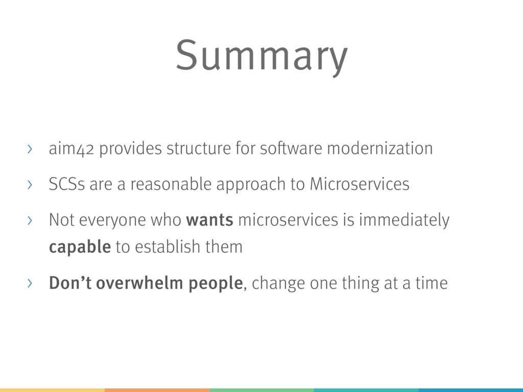 Summary > aim42 provides structure for software...