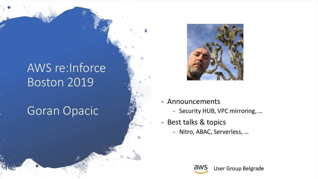 User Group Belgrade AWS re:Inforce Boston 2019 ...