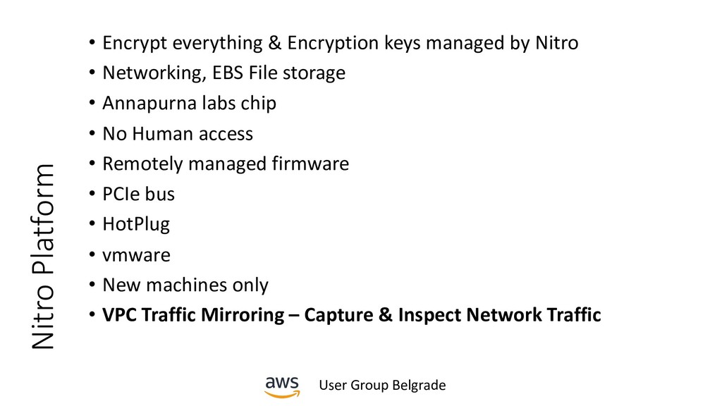 User Group Belgrade Nitro Platform • Encrypt ev...