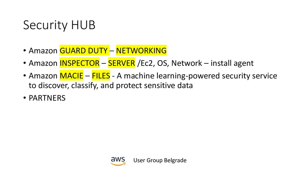 User Group Belgrade Security HUB • Amazon GUARD...