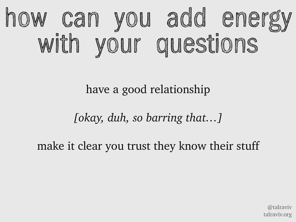 @talraviv talraviv.org have a good relationship...