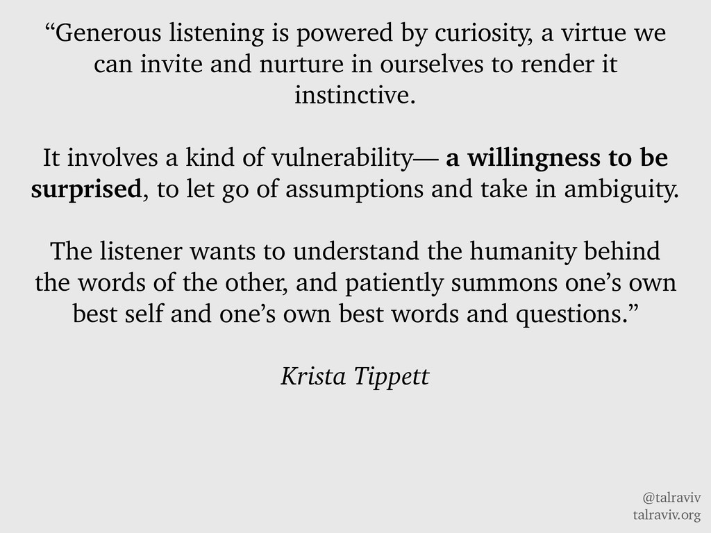 "@talraviv talraviv.org ""Generous listening is p..."