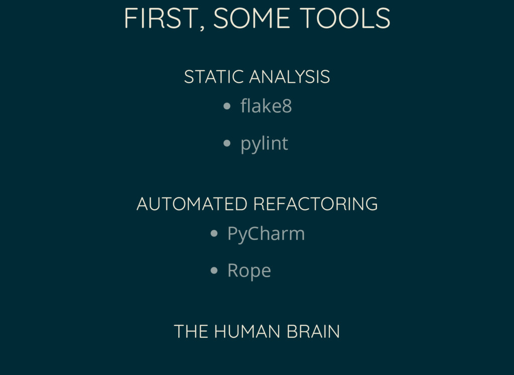 FIRST, SOME TOOLS STATIC ANALYSIS ake8 pylint A...