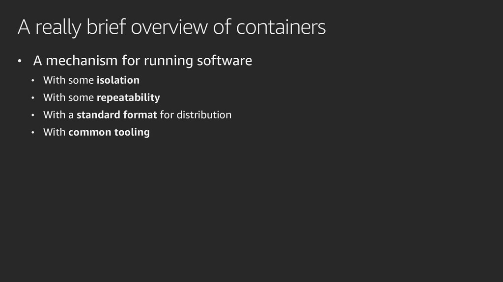 A really brief overview of containers • A mecha...