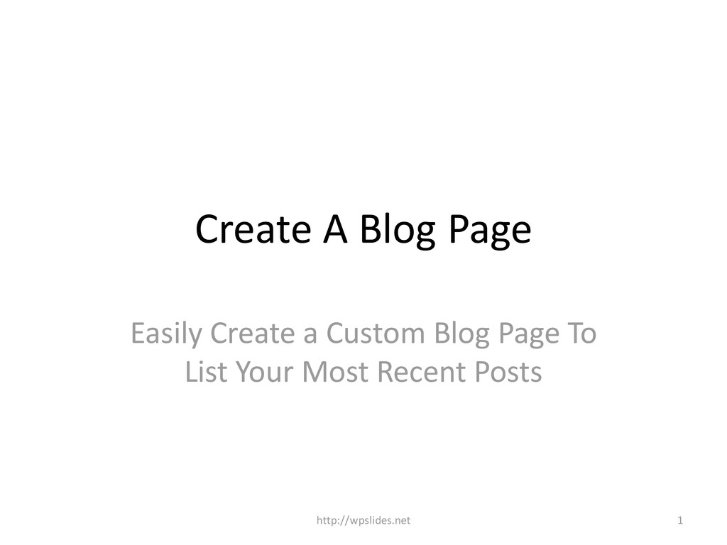 Create A Blog Page Easily Create a Custom Blog ...