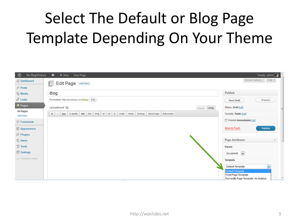 Select The Default or Blog Page Template Depend...