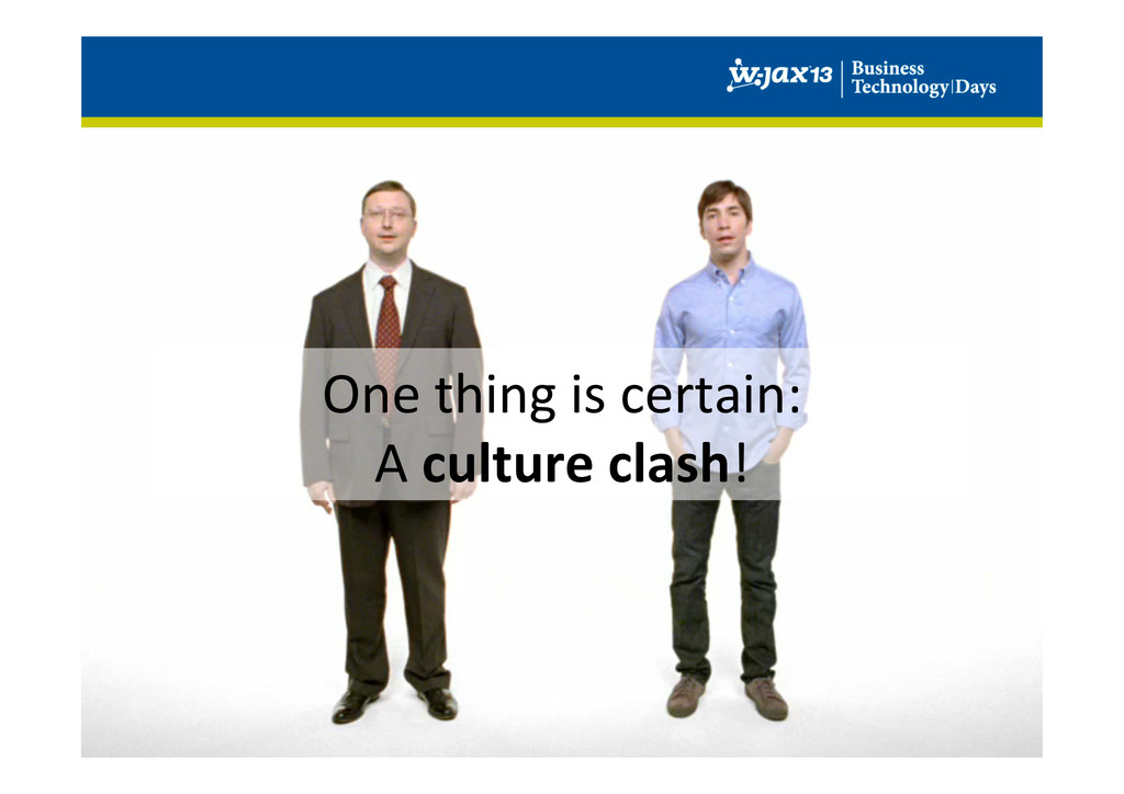 One thing is certain:   A cul...