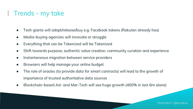 Dcent.tech @divydovy ● Tech giants will adopt/r...
