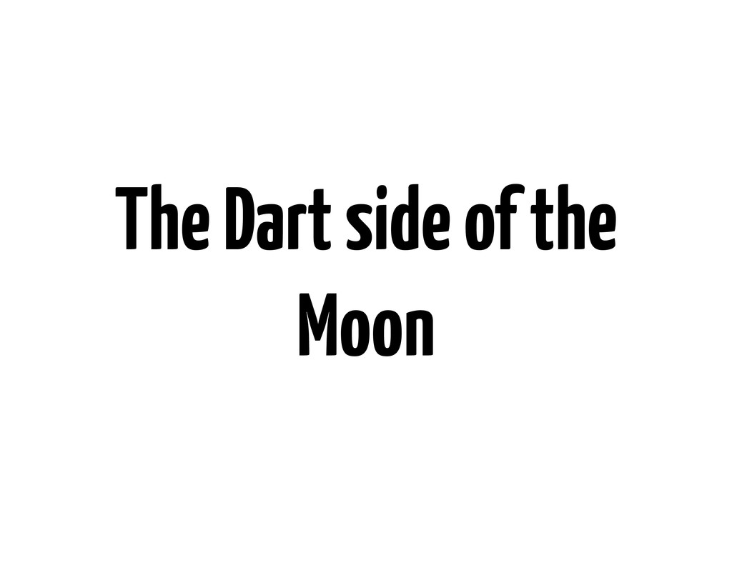 The Dart side of the Moon