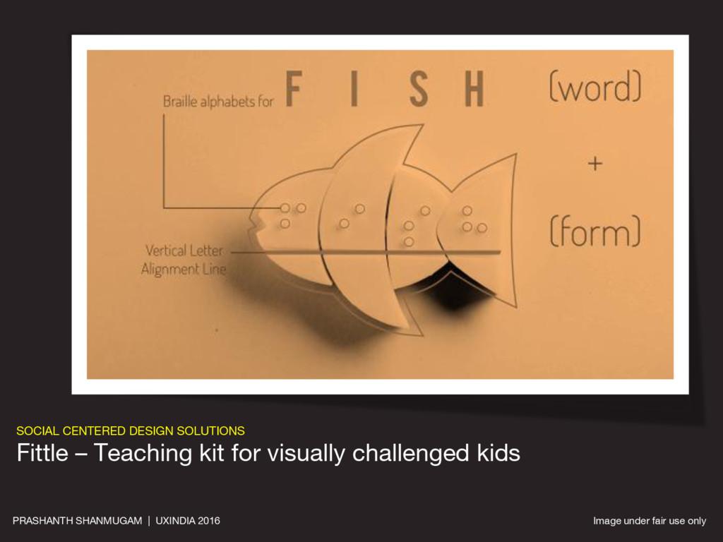 SOCIAL CENTERED DESIGN SOLUTIONS Fittle – Teach...