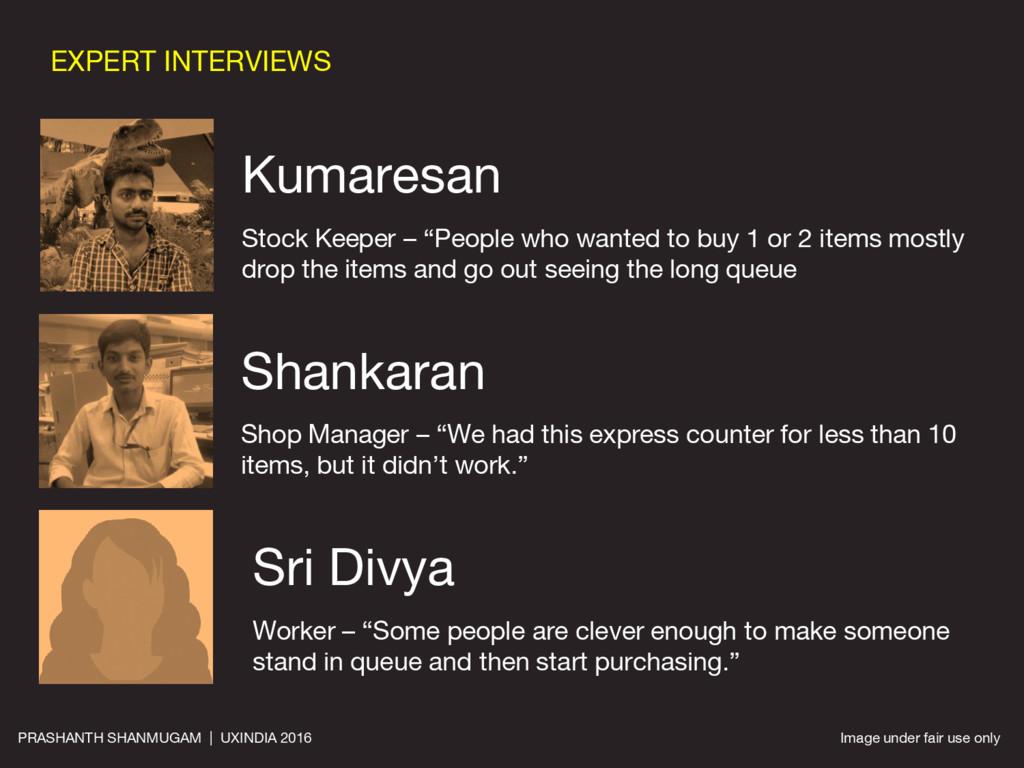 """EXPERT INTERVIEWS Kumaresan Stock Keeper – """"Peo..."""