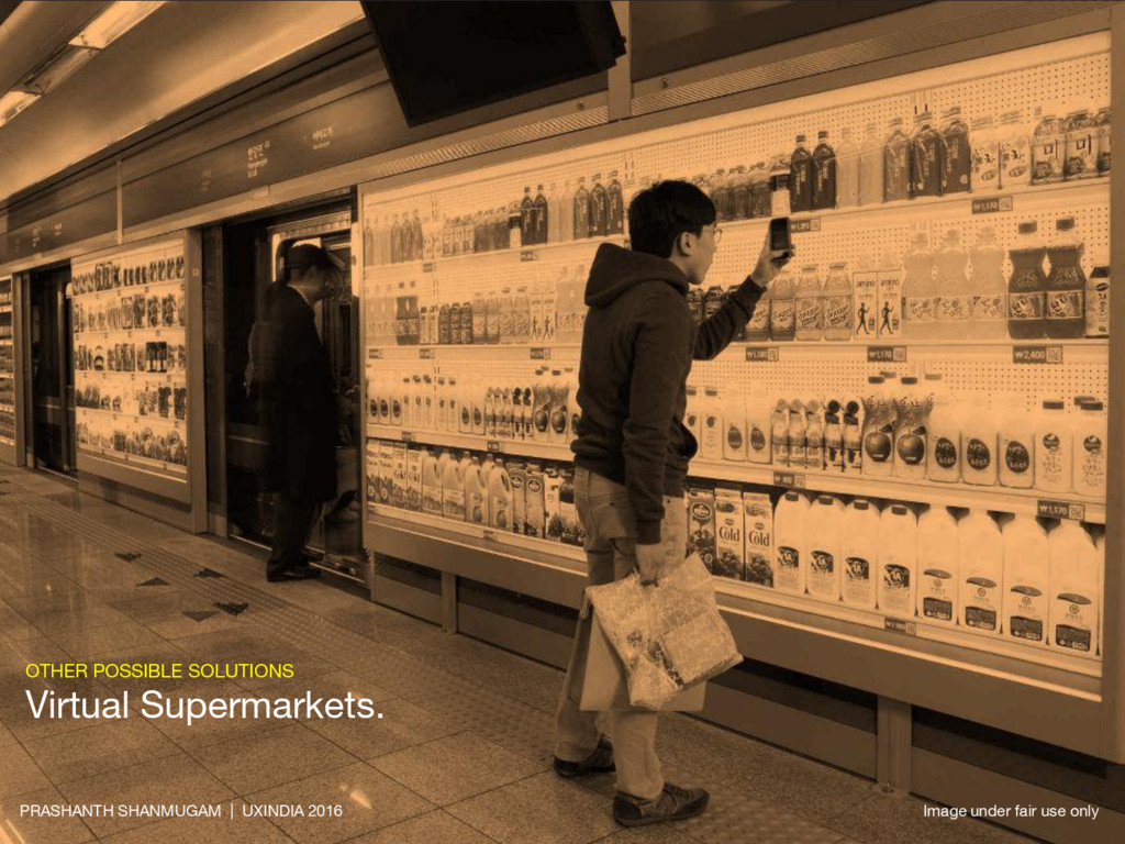 OTHER POSSIBLE SOLUTIONS Virtual Supermarkets. ...