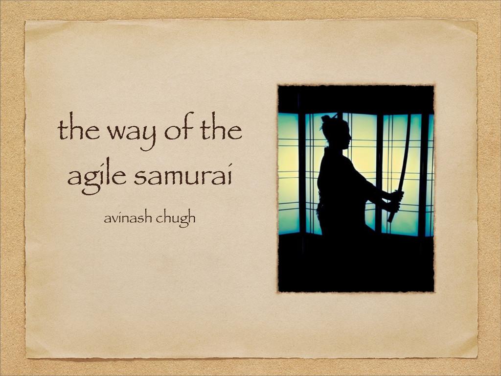 the way of the agile samurai avinash chugh