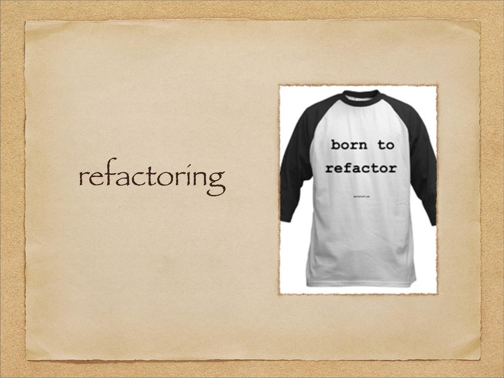 refactoring