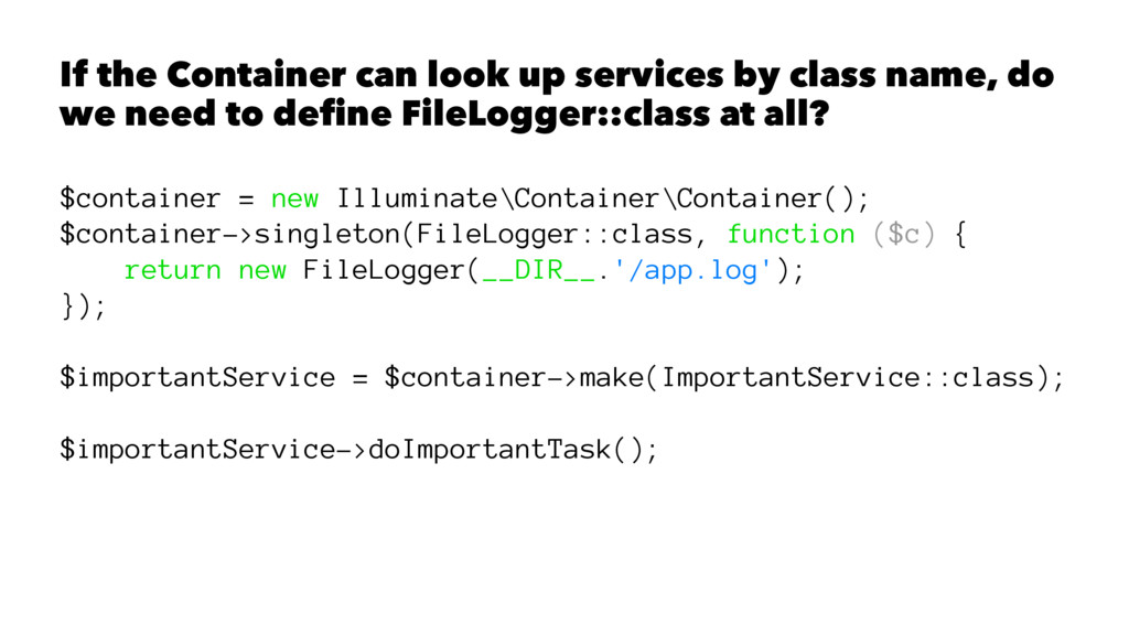 If the Container can look up services by class ...
