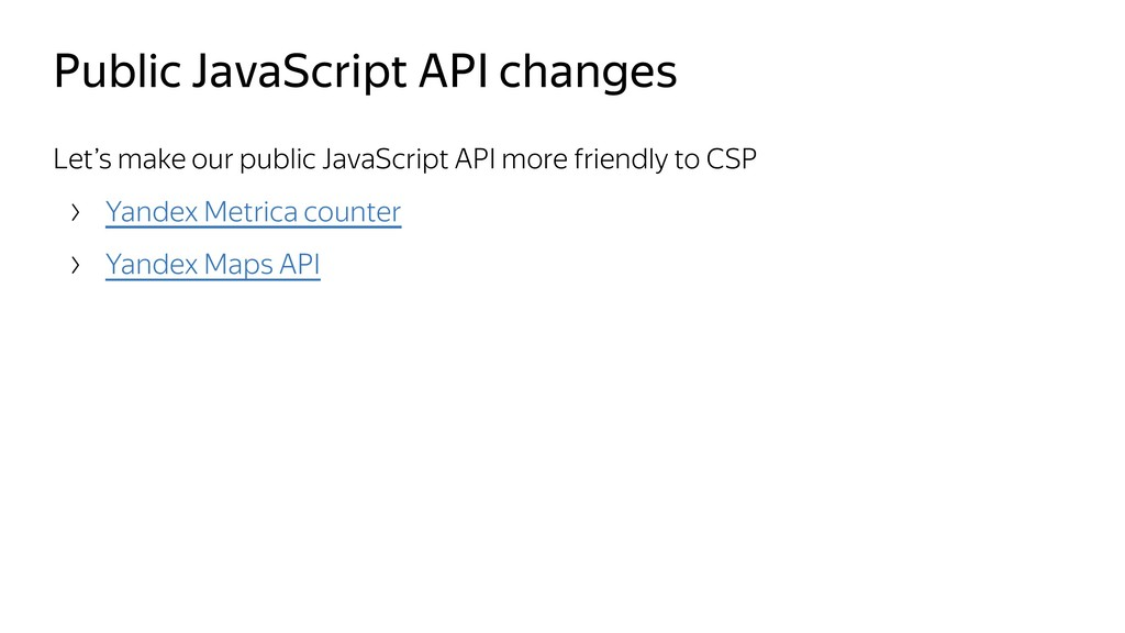 Public JavaScript API changes Let's make our pu...