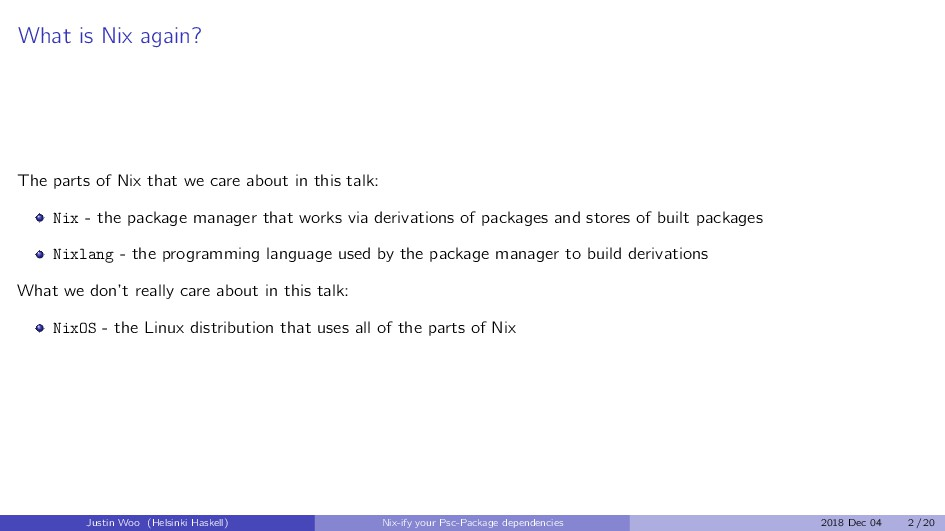 What is Nix again? The parts of Nix that we car...