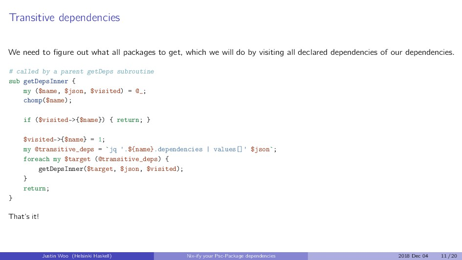 Transitive dependencies We need to figure out wh...
