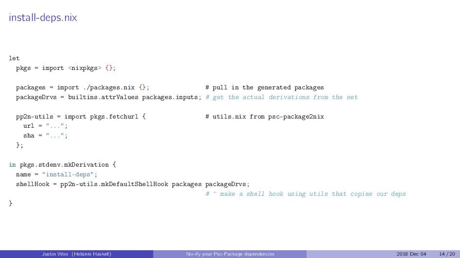 install-deps.nix let pkgs = import <nixpkgs> {}...