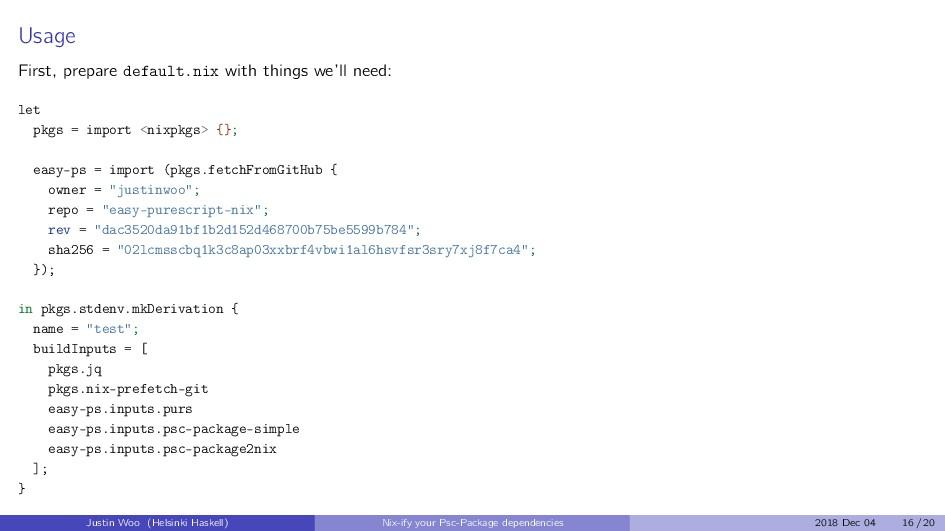 Usage First, prepare default.nix with things we...