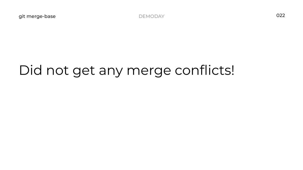 DEMODAY git merge-base Did not get any merge co...