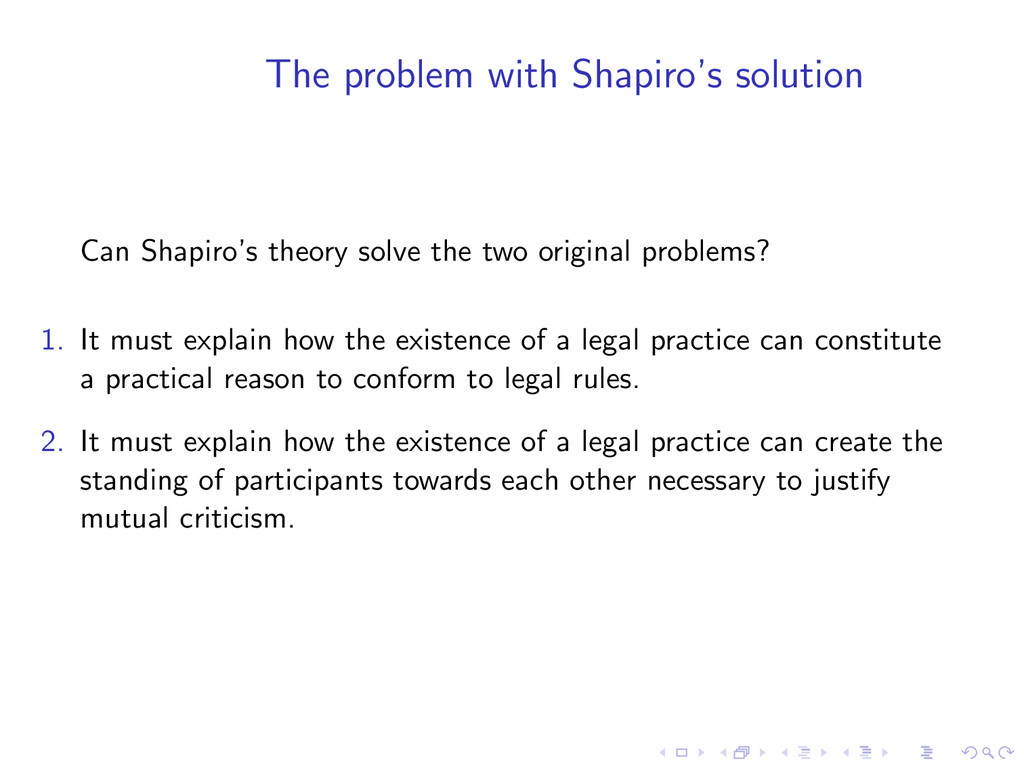 The problem with Shapiro's solution Can Shapiro...