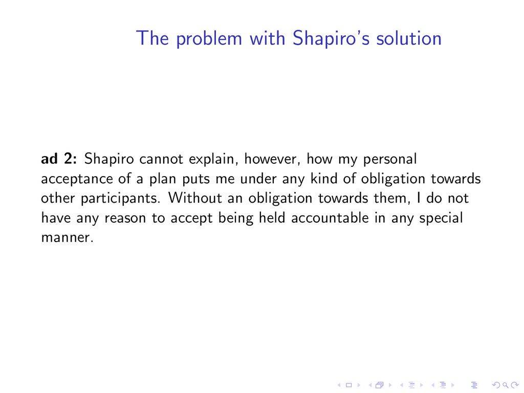 The problem with Shapiro's solution ad 2: Shapi...