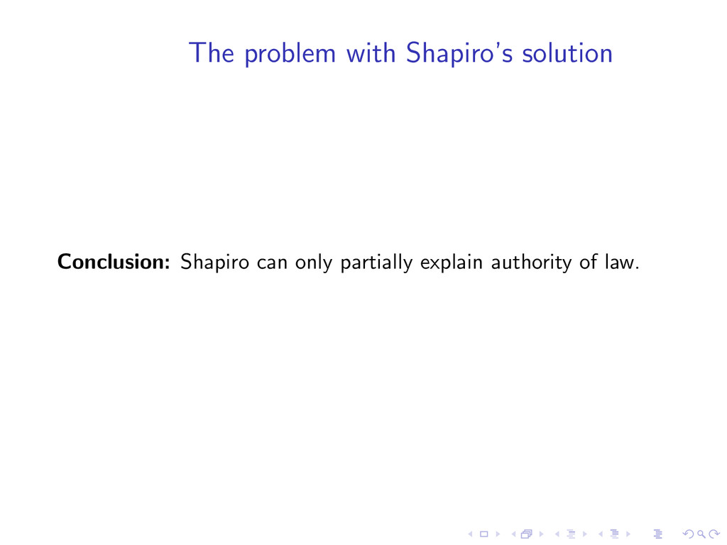The problem with Shapiro's solution Conclusion:...