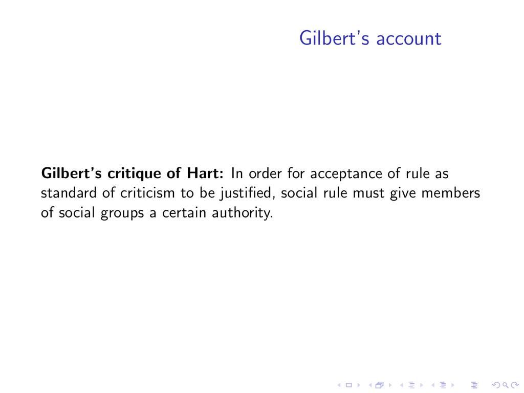 Gilbert's account Gilbert's critique of Hart: I...