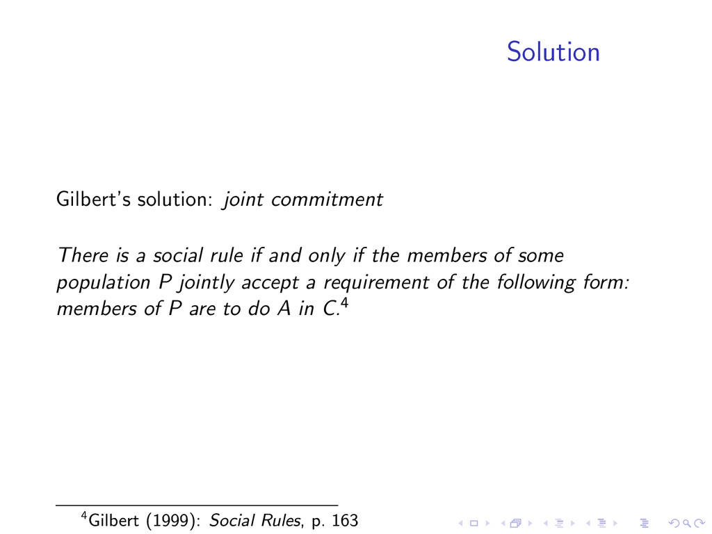 Solution Gilbert's solution: joint commitment T...